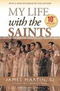 Details for My Life with the Saints 10th Anniversary Edition